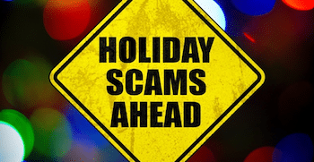 Holiday Scams Warning Sign